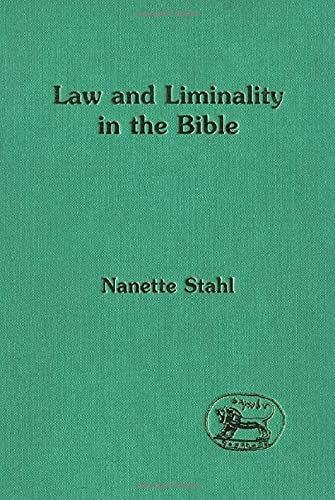 9781850755616: Law and Liminality in the Bible (JSOT Supplement)