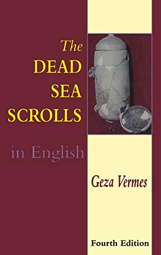The Dead Sea Scrolls in English (Sheffield Academic Press Individual Titles): Vermes, Geza