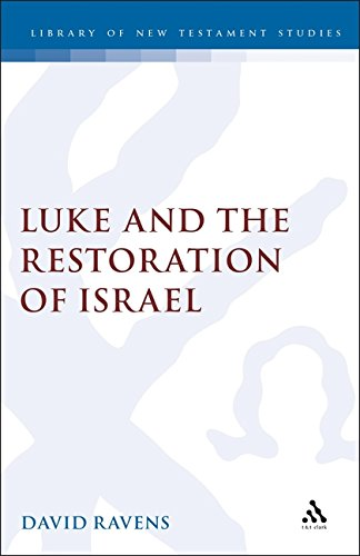 9781850755654: Luke and the Restoration of Israel (Journal for the Study of the New Testament Supplement)