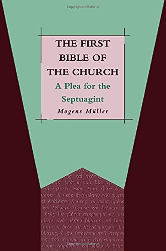 9781850755715: The First Bible of the Church: A Plea for the Septuagint (JSOT Supplement)