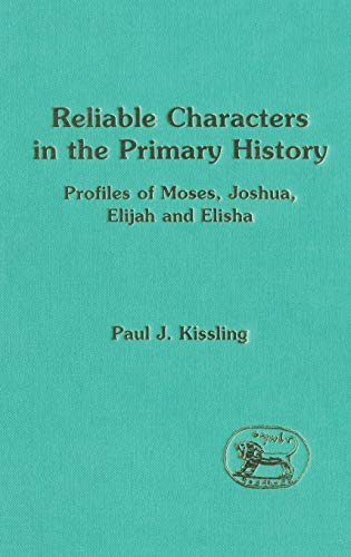 Reliable Characters in the Primary History: Profiles: Kissler, Paul J.