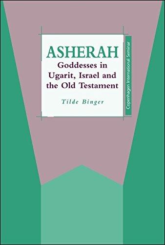 Asherah: Goddesses in Ugarit, Israel & the Old Testament (JSOT Supplement): Binger, Tilde