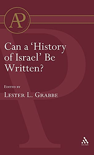 9781850756699: Can a 'history of Israel' be written? (Library Hebrew Bible/Old Testament Studies)