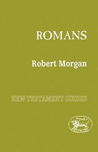 Romans (New Testament Guides) (1850757399) by Robert Morgan