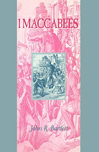 9781850757634: 1 Maccabees (Guides to the Apocrypha and Pseudepigrapha)