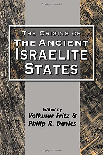 9781850757986: The Origins of the Ancient Israelite States (Jsots Series)