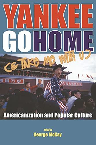 9781850758112: Yankee Go Home (& Take Me With U)