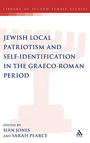Jewish local patriotism and self-identification in the Graeco-Roman period.: Jones, Sian & Sarah ...