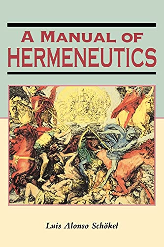 A Manual of Hermeneutics (Biblical Seminar): Luis Alonso SchÃ