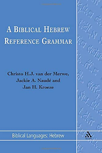 9781850758563: Biblical Hebrew Reference Grammar (Biblical Languages: Hebrew) (English and Hebrew Edition)