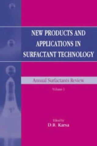 9781850758723: New Products and Applications in Surfactant Technology (Annual Surfactants Review)