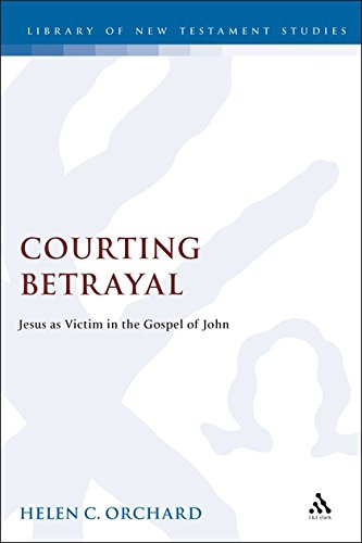 9781850758921: Courting Betrayal: Jesus As Victim in the Gospel of John (Jsnt Supplement Series, 161)