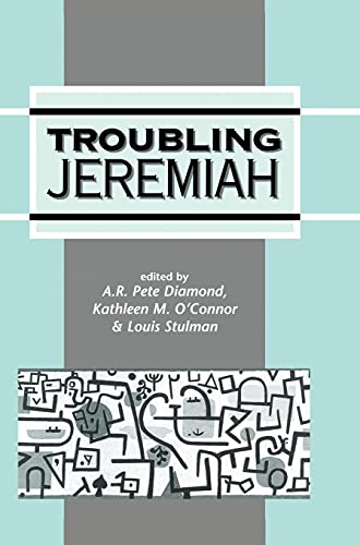 9781850759102: Troubling Jeremiah (Journal for the Study of the Old Testament Supplement)