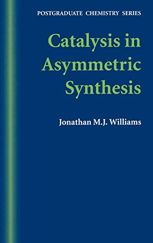 9781850759843: Catalysis in Asymmetric Synthesis