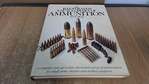 9781850760436: Illustrated Encyclopaedia of Ammunition