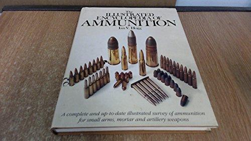 9781850760436: Illustrated Encyclopaedia of Ammunition