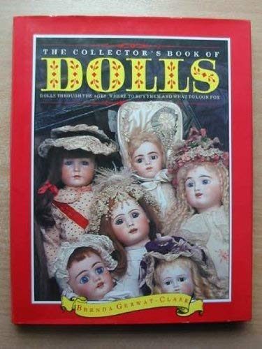 9781850760757: The Collector's Book of Dolls