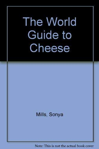 9781850761099: The World Guide to Cheese