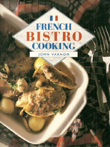 9781850761303: French Bistro Cooking (A Quintet book)