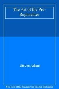 9781850761556: The Art of the Pre-Raphaelites