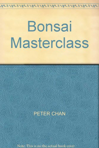 Bonsai Masterclass (1850761744) by Peter. Chan