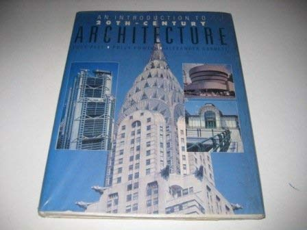 9781850761822: Introduction to 20th Century Architecture