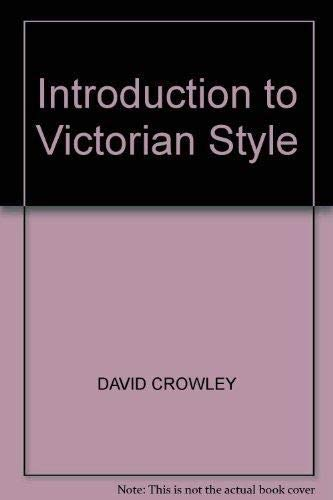 VICTORIAN STYLE: DAVID CROWLEY