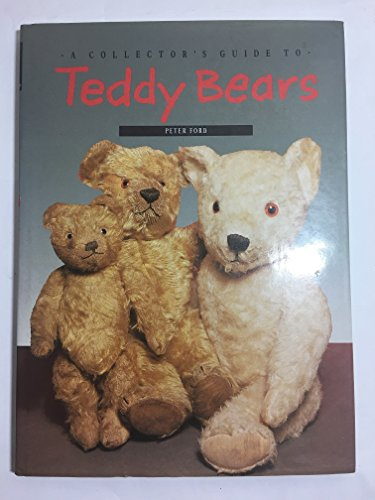 9781850762225: A Collector's Guide to Teddy Bears