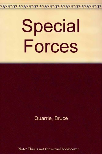 Special Forces (1850762317) by Bruce. Quarrie
