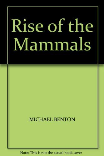 9781850763475: Rise of the Mammals