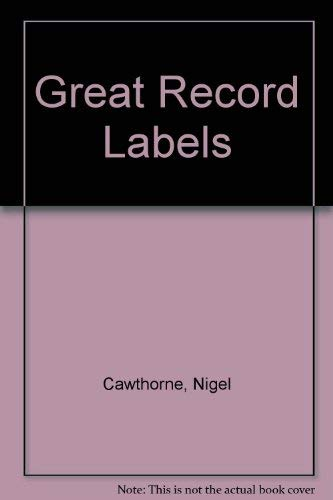 9781850764168: Great Record Labels
