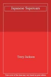 Japanese Supercars: Jackson, Terry