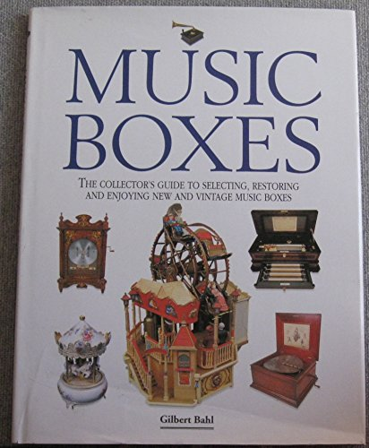 Music boxes: Bahl, Gilbert