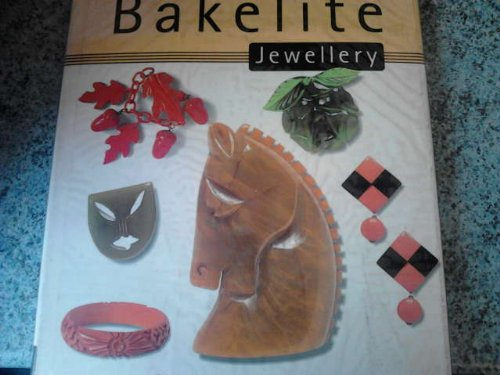Bakelite Jewellery: A Collector's Guide: Grasso, Tony