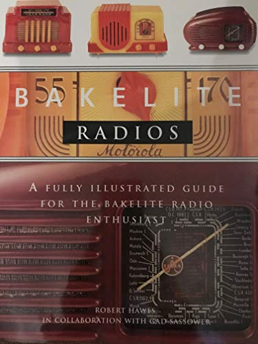 9781850766223: Bakelite Radios: A Fully Illustrated Guide for the Bakelite Radios