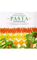 The Complete Vegetarian Pasta Cookbook (1850766258) by Emma (Ed. ) Callery