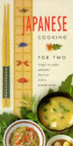 9781850766681: Japanese Cooking for Two (A Quintet book)