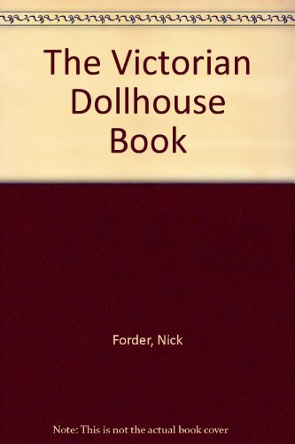 9781850766728: The Victorian Dollhouse Book