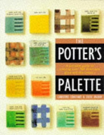 9781850767237: The Potter's Pocket Palette: A Practical Guide to Creating Over 700 Illustrated Glaze and Slip Colou
