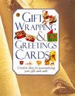 9781850767343: Gift Wrappings and Greetings Cards: Creative Ideas for Personalizing Your Gifts and Cards