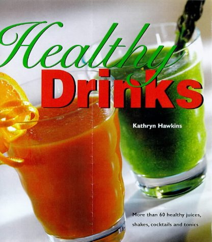 9781850767794: Healthy Drinks