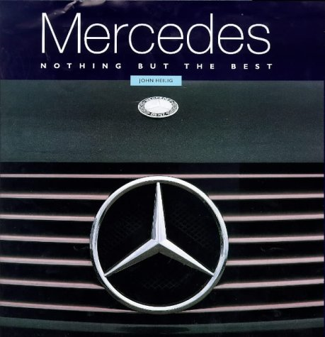 9781850768586: Mercedes: Nothing But the Best