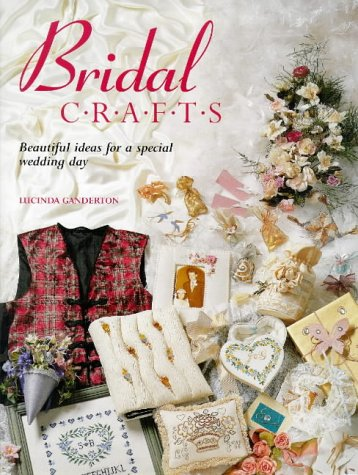 9781850769170: Bridal Crafts: Beautiful Ideas for a Special Wedding Day
