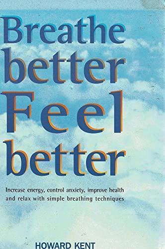 9781850769484: Breathe Better, Feel Better