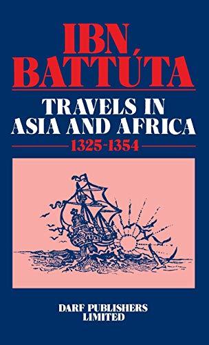 THE BROADWAY TRAVELLERS: IBN BATTUTA - TRAVELS: Gibb, H. A.