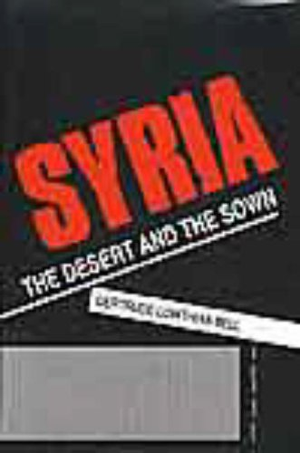 9781850770626: Syria: The Desert & the Sown