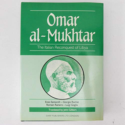 9781850770954: Omar Al-Mukhtar: The Italian Reconquest of Libya
