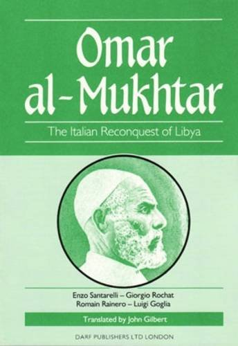 9781850771357: Omar Al-Mukhtar: Italian Reconquest of Libya