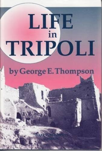 9781850772378: Life in Tripoli: with a peep at ancient Carthage