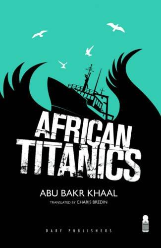 9781850772736: African Titanics